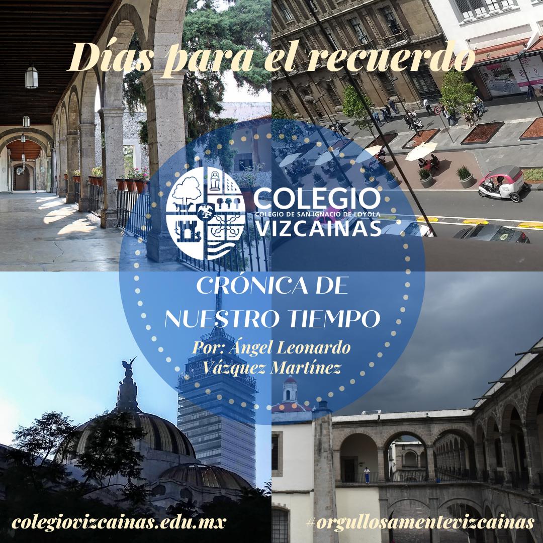 Imagenes del Colegio Vizcaínas y sus alrededores