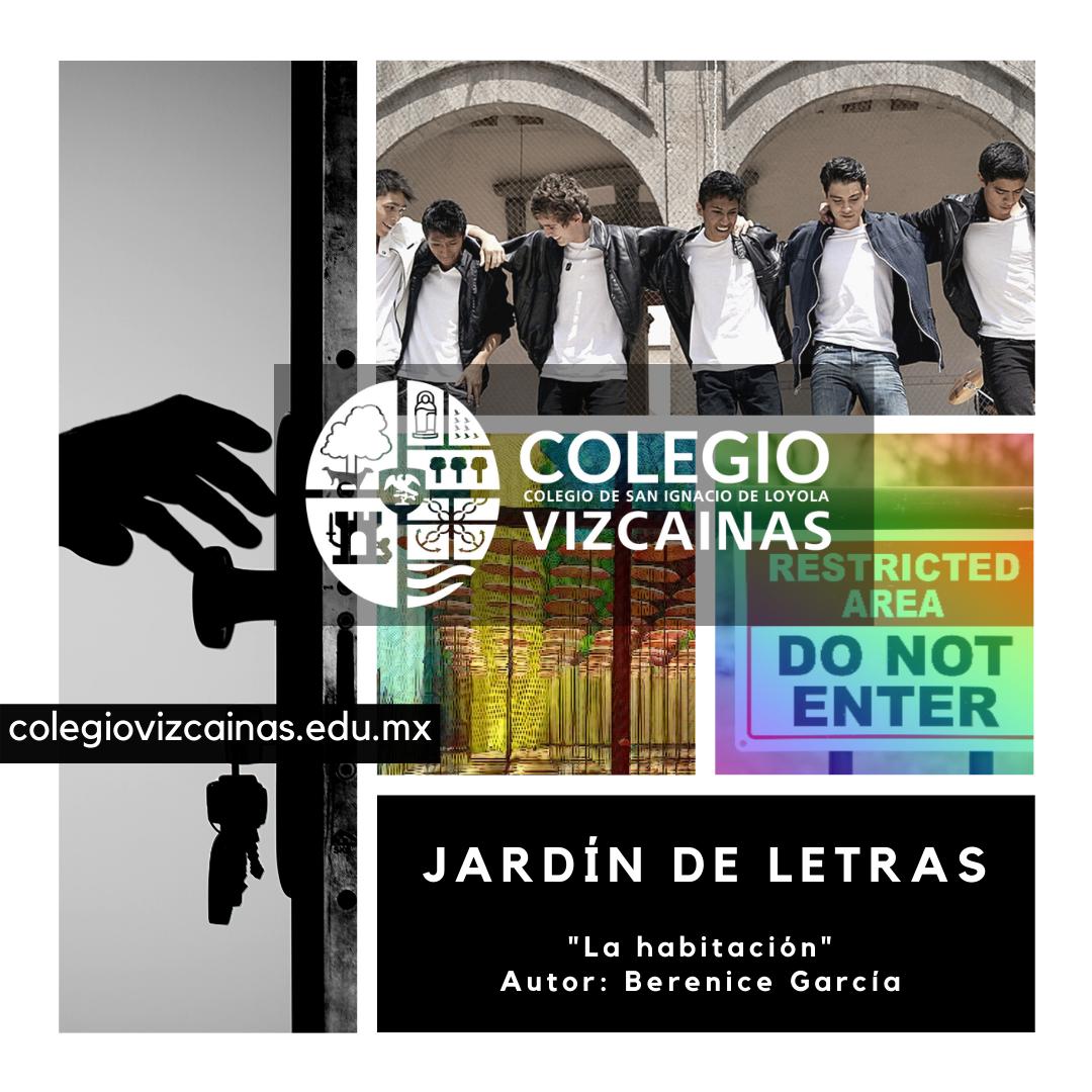 Jardin de letras del Colegio Vizcainas