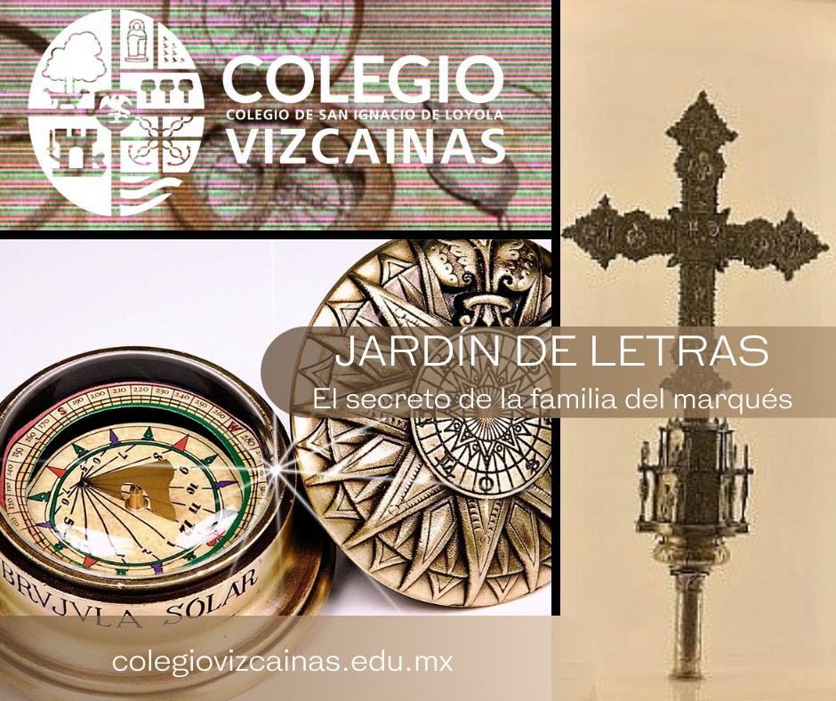 Jardín de letras del Colegio Vizcainas