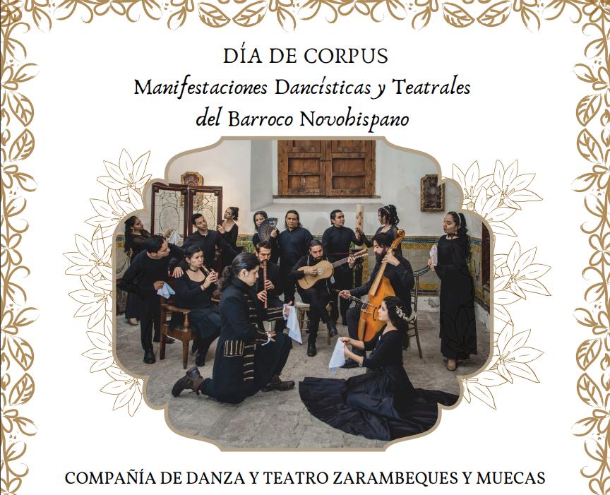 DÍA DE CORPUS  Manifestaciones Dancísticas y Teatrales  del Barroco Novohispano
